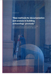 Omslag New Methods for documentation and analysis in building archaeology prestudy