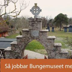 Ingången till Bungemuseet